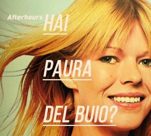 Afterhours - Hai Paura Del Buio?